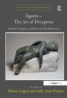 Inganno - The Art of Deception : Imitation, Reception, and Deceit in Early Modern Art - Book