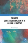 Chinese Constitutionalism in a Global Context - Book