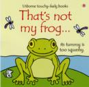 That's Not My Frog - Book
