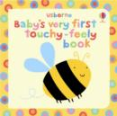 Baby's Very First Touchy-Feely Book - Book