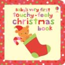 Baby's Very First Touchy-Feely Christmas Book - Book