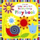 Baby's Very First Touchy-Feely Playbook - Book