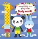 Baby's Very First Playbook Body Words - Book