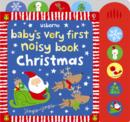 Baby's Very First Noisy Book Christmas - Book