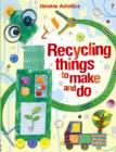 Recycling Things to Make and Do - Book