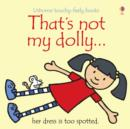That's Not My Dolly - Book