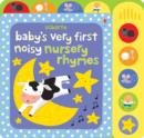Baby's Very First Noisy Nursery Rhymes - Book