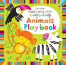Baby's Very First Touchy-Feely Animals Playbook - Book