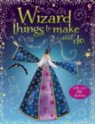 Wizard Things to Make and Do - Book