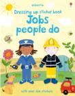 Dressing Up Sticker Book : Jobs People Do - Book