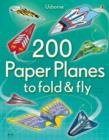 200 Paper Planes to Fold and Fly - Book