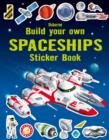 Build your Own Spaceships Sticker Book - Book