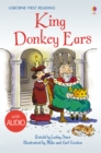 King Donkey Ears : Usborne First Reading: Level Two - eBook