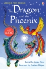 The Dragon and the Phoenix : Usborne First Reading: Level Two - eBook