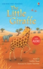 The Little Giraffe : Usborne First Reading: Level Two - eBook