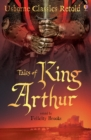 Tales of King Arthur : Usborne Classics Retold - eBook