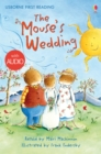 The Mouse's Wedding : Usborne First Reading: Level Three - eBook