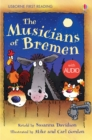 The Musicians of Bremen : Usborne First Reading: Level Three - eBook