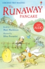 The Runaway Pancake : Usborne First Reading: Level Four - eBook
