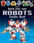 Build Your Own Robots Sticker Book - Book