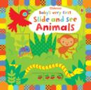 Baby's Very First Slide and See Animals - Book