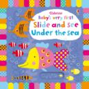 Baby's Very First Slide and See Under the Sea - Book