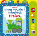 Baby's Very First Noisy Book Train - Book
