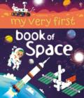 My Very First Book of Space - Book