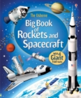 Big Book of Rockets & Spacecraft - Book
