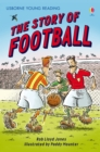 The Story of Football : Usborne Young Reading: Series Two - eBook