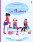 Sticker Dolly Dressing Ice Skaters - Book