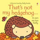 That's not my hedgehog... - Book