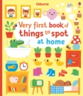Very First Book of Things to Spot: At home - Book