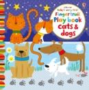 Baby's Very First Fingertrail Play book Cats and Dogs - Book