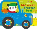 Baby's Very First Tractor Book - Book