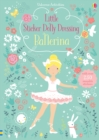 Little Sticker Dolly Dressing Ballerina - Book