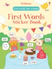 Get Ready for School First Words Sticker Book - Book