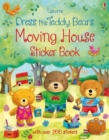 Dress the Teddy Bears Moving House Sticker Book - Book