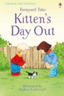 First Reading Farmyard Tales : Kitten's Day Out - Book