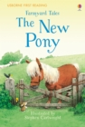 First Reading Farmyard Tales : The New Pony - Book