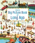 Big Picture Book of Long Ago - Book