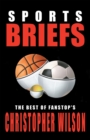 Sports Briefs : The Best of Fanstop's Christopher Wilson - eBook