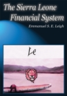 The Sierra Leone Financial System - eBook