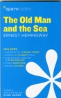 The Old Man and the Sea SparkNotes Literature Guide - Book