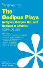 The Oedipus Plays: Antigone, Oedipus Rex, Oedipus at Colonus SparkNotes Literature Guide - Book