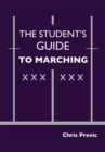 The Student's Guide to Marching - eBook