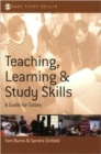 Teaching, Learning and Study Skills : A Guide for Tutors - Book
