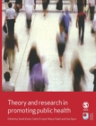 Theory and Research in Promoting Public Health - Book