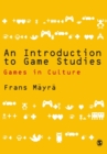 An Introduction to Game Studies - Book