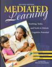 Mediated Learning : Teaching, Tasks, and Tools to Unlock Cognitive Potential - Book